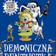 okładka Demoniczna dentystka, Książka | David  Walliams