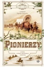 okładka Pionierzy, Książka | David McCullough