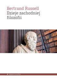 okładka Dzieje zachodniej filozofii, Książka | Russell Bertrand