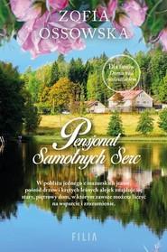 okładka Pensjonat Samotnych Serc, Książka | Ossowska Zofia