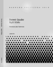 okładka Bądź blisko, Książka | Gander Forrest