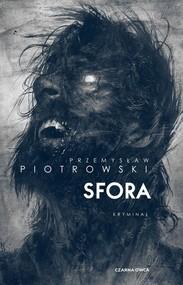 okładka Sfora, Książka | Przemysław Piotrowski