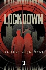 okładka Lockdown, Książka | Robert Ziębiński