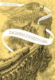 okładka Zaginieni z Księżycowa Lustrzanna Tom 2, Książka | Dabos Christelle