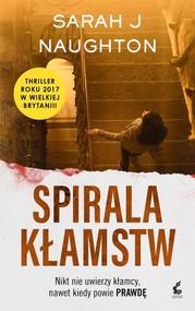 okładka Spirala kłamstw, Książka | Naughton Sarah