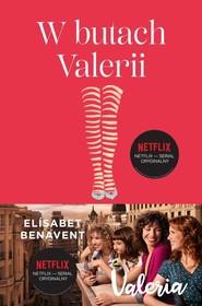 okładka W butach Valerii  Tom 1 Valeria, Książka | Elisabet Benavent