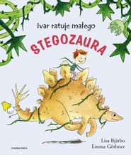 okładka Ivar ratuje małego stegozaura, Książka   Bjarbo Lisa