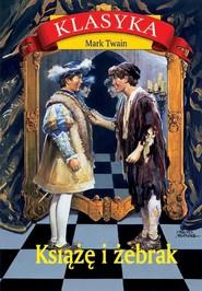 okładka Książę i żebrak, Książka   Mark Twain