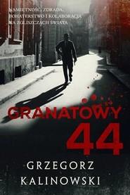 okładka Granatowy 44, Książka | Grzegorz Kalinowski