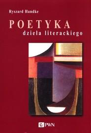 okładka Poetyka dzieła literackiego Instrumenty lektury, Książka   Handke Ryszard