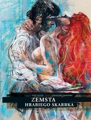 okładka Zemsta hrabiego Skarbka, Książka | Yves Sente