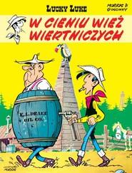 okładka Lucky Luke W cieniu wież wiertniczych, Książka | Morris, René Goscinny