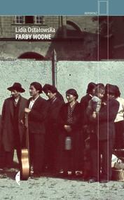 okładka Farby wodne, Książka | Lidia Ostałowska