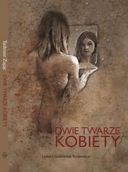 okładka Dwie twarze kobiety, Książka | Zając Tadeusz