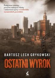 okładka Ostatni wyrok, Książka | Grykowski Bartosz