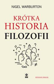 okładka Krótka historia filozofii, Książka   Nigel Warburton