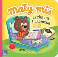okładka Mały miś czeka na braciszka - duży format, Książka | Bator Agnieszka