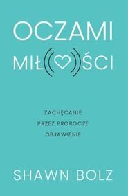 okładka Oczami miłości, Książka | Boltz Shawn