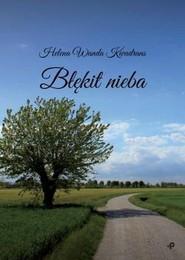 okładka Błękit nieba, Książka | Helena Wanda Kwadrans