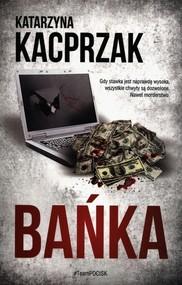 okładka Bańka, Książka | Kacprzak Katarzyna