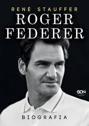 okładka Roger Federer Biografia, Książka | Stauffer Rene