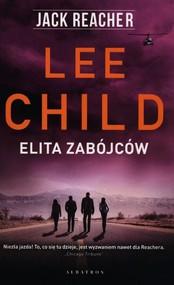 okładka Jack Reacher Elita zabójców, Książka   Lee Child