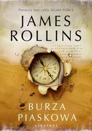 okładka Burza piaskowa, Książka | James Rollins