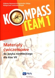 okładka Kompass Team 1 Materiały ćwiczeniowe do języka niemieckiego dla klas 7 Szkoła podstawowa, Książka | Elżbieta Reymont, Agnieszka Sibiga, Małgorzata Jezierska-Wiejak