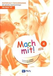 okładka Mach mit! neu 4 Materiały ćwiczeniowe do języka niemieckiego dla klasy 7 Szkoła podstawowa, Książka | Magdalena Górska, Halina Wachowska