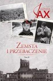 okładka Zemsta i przebaczenie Tom 2 Rzeka tęsknoty. Morze kłamstwa, Książka | Joanna Jax
