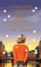 okładka Pięć gwiazdek dla Ciebie, Książka | Lucas Charlotte