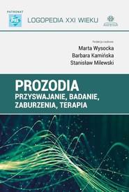 okładka Prozodia Przyswajanie badanie zaburzenia terapia, Książka | Marta Wysocka, Barbara  Kamińska, Milewski Stanisław