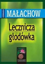 okładka Lecznicza głodówka, Książka | Małachow Giennadij