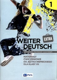 okładka weiter Deutsch Extra 1 Materiały ćwiczeniowe do języka niemieckiego dla klasy 7 Szkoła podstawowa, Książka | Marta Kozubska, Ewa Krawczyk, Lucyna Zastąpiło