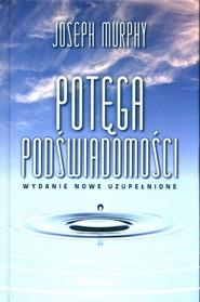 okładka Potęga podświadomości, Książka | Joseph Murphy
