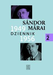 okładka Dziennik 1949-1956 Tom 2, Książka | Sándor Márai