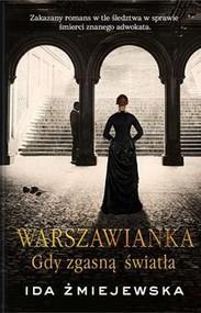 okładka Warszawianka Gdy zgasną światła, Książka | Żmiejewska Ida