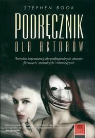 okładka Podręcznik dla aktorów, Książka | Book Stephen