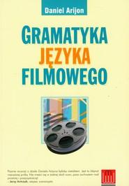 okładka Gramatyka języka filmowego, Książka | Arijon Daniel