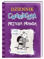 okładka Dziennik Cwaniaczka Przykra prawda, Książka | Jeff Kinney