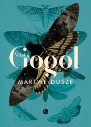 okładka Martwe dusze, Książka | Mikołaj Gogol