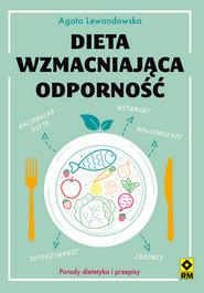 okładka Dieta wzmacniająca odporność, Książka | Agata Lewandowska