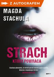 okładka Strach, który powraca - z autografem, Książka | Magda Stachula