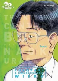 okładka 20th Century Boys Chłopaki z XX wieku Tom 4, Książka | Urasawa Naoki