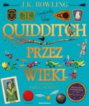 okładka Quidditch przez wieki - ilustrowany, Książka | J.K. Rowling