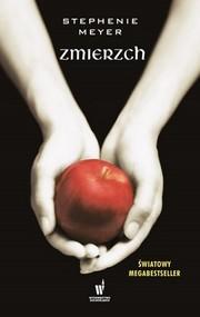 okładka Zmierzch, Książka   Stephenie Meyer