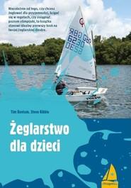 okładka Żeglarstwo dla dzieci, Książka | Tim Davison, Steve Kibble