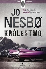 okładka Królestwo, Książka | Jo Nesbø