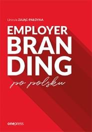 okładka Employer branding po polsku, Książka | Zając-Pałdyna Urszula