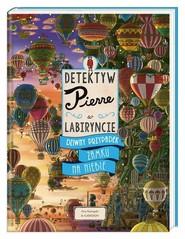 okładka Detektyw Pierre w labiryncie Dziwny przypadek Zamku na Niebie, Książka | Maruyama Chihiro
